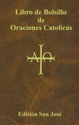 Libro de Bolsillo de Oraciones Católicas  (Catholic Book of Prayers)