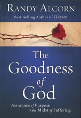 The Goodness of God: Assurance of Purpose in the Midst of Suffering - Slightly Imperfect