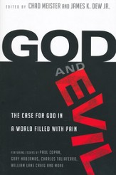 God and Evil: The Case for God in a World Filled with Pain - eBook