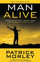 Man Alive: Transforming Your Seven Primal Needs Into a  Powerful Spiritual Life--DVD
