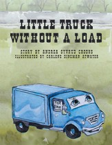 Little Truck Without A Load - eBook