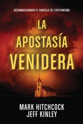La Apostasía Venidera  (The Coming Apostasy)