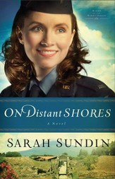 On Distant Shores (Wings of the Nightingale Book #2): A Novel - eBook