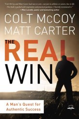 The Real Win: A Man's Quest for Authentic Success  - Slightly Imperfect