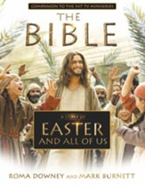 A Story of Easter and All of Us: Based on the Hit TV Miniseries The Bible - eBook