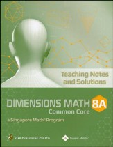 Dimensions Mathematics Teaching Notes & Solutions 8A (Common Core State Standards Edition)
