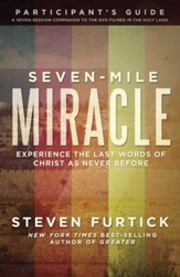 Seven-Mile Miracle Participant's Guide  - Slightly Imperfect