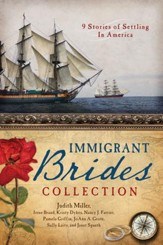 The Immigrant Brides Collection: 9 Stories Celebrate Settling in America - eBook