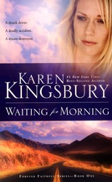 Waiting for Morning, Forever Faithful Series #1