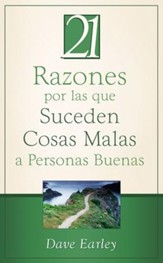 21 Razones por las que Suceden Cosas Malas a Personas Buenas: 21 Reasons Bad Things Happen to Good People - eBook