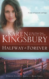 Halfway to Forever, Forever Faithful Series #3