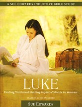 Luke: Finding Truth and Healing in Jesus' Words to Women - Slightly Imperfect
