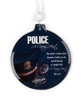 A Caring Heart Police Ornament