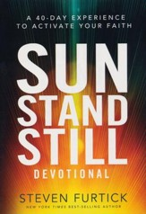 Sun Stand Still Devotional: A 40-Day Experience to Activate Your Faith - Slightly Imperfect
