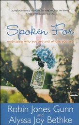 Spoken For: Embracing Who You Are and Whose You Are