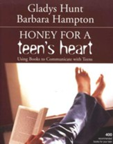 Honey for a Teenager's Heart