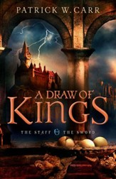 Draw of Kings, Staff and the Sword Sword Series #3 -eBook
