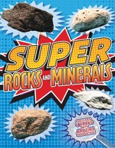 Super Rocks and Minerals: Boxed Activity Kit