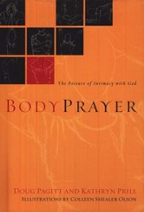 BodyPrayer: The Posture of Intimacy with God - eBook