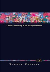 1 & 2 Thessalonians: A Commentary in the Wesleyan Tradition - eBook