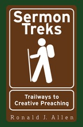Sermon Treks: Trailways to Creative Preaching - eBook