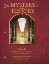 The Renaissance, Reformation, and Growth of Nations (1455-1707) Companion Guide: The Mystery of History 3 - Slightly Imperfect