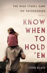 Know When to Hold 'Em: The High Stakes Game of Fatherhood - eBook