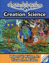 Christian Kids Explore Creation  Science--Book and CD-ROM