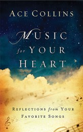 Music for Your Heart: Reflections from Your Favorite Songs and Hymns - eBook