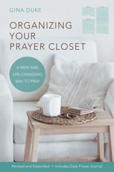 Organizing Your Prayer Closet: A New and Life-Changing Way to Pray - eBook