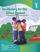 Vocabulary for the Gifted Student  Grade 1: Challenging Activities for the Advanced Learner