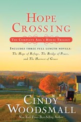 Hope Crossing: The Complete Ada's House Trilogy