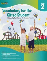 Vocabulary for the Gifted Student Grade 2: Challenging Activities for the Advanced Learner
