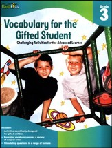 Vocabulary for the Gifted Student Grade 3: Challenging Activities for the Advanced Learner