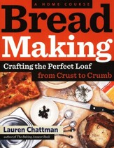 Bread Making, A Home Course