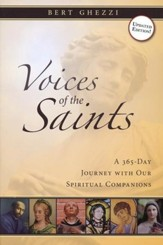 Voices of the Saints: A 365-Day Journey with Our Spiritual Companions