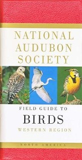 National Audubon Society Field Guide to North American Birds: Western Region, Revised