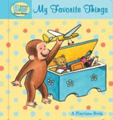 Curious Baby My Favorite Things (Curious George Padded Board Book)