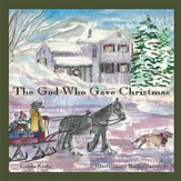 The God who gave Christmas - eBook