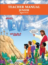 What's Love Got To Do With It? VBS 2015: Junior Teacher Manual
