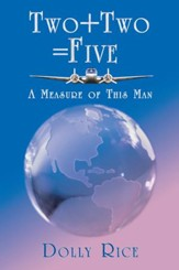 Two + Two = Five: A Measure of This Man - eBook
