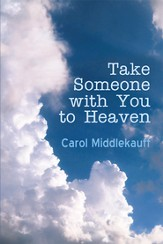 Take Someone with You to Heaven - eBook