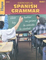Exercises in Spanish Grammar Book 1