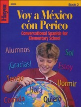 Voy a Mexico con Perico (Conversational Spanish Book 2)