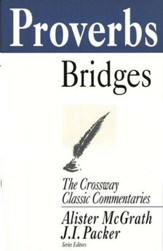 Proverbs, The Crossway Classic Commentaries