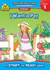 Start to Read: I Want a Pet, Level 1