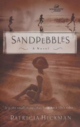Sandpebbles, Women of Faith Series #3