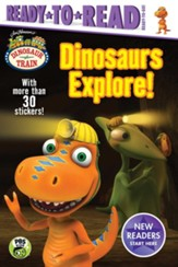 Dinosaurs Explore!, softcover