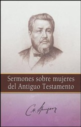 Sermones Sobre Mujeres del Antiguo Testamento  (Sermons on Women of the Old Testament)