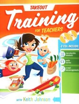 Takeout Training for Teachers